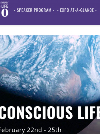 Conscious Life Expo @ LAX Hilton from February 22nd-25th,2019
